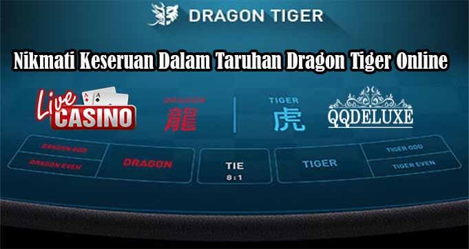 Nikmati Keseruan Dalam Taruhan Dragon Tiger Online